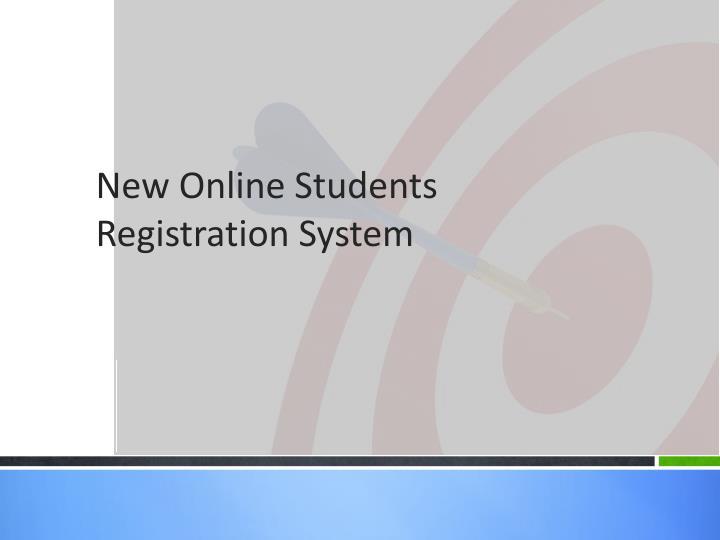 New Online Students Registration System