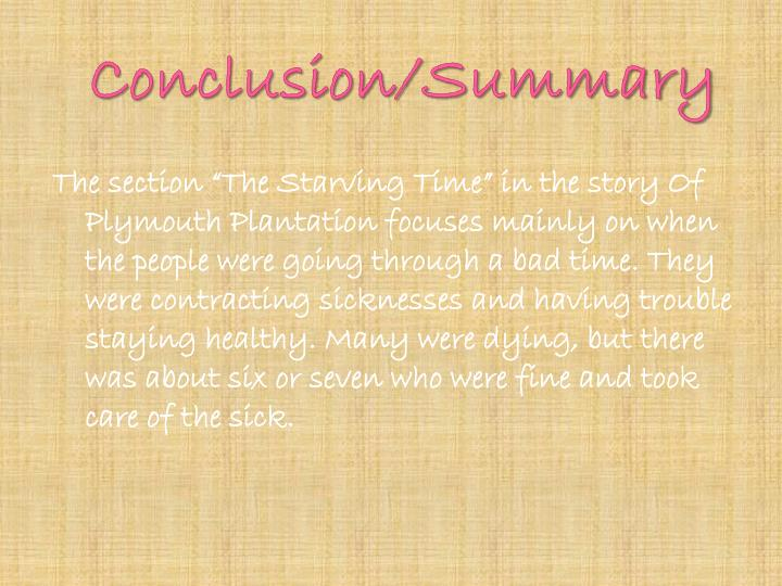 """PPT - O f Plymouth Plantation """"The Starving Time ..."""