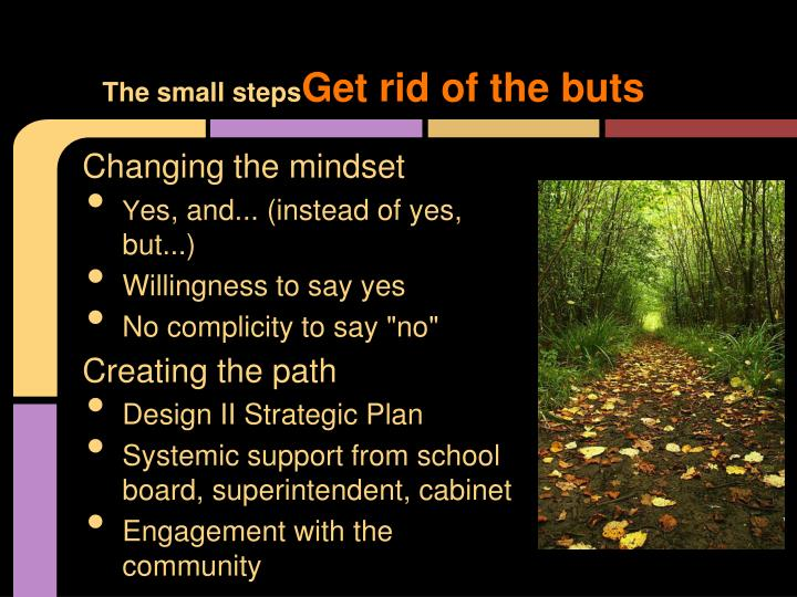 The small steps