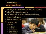 the small steps learners first