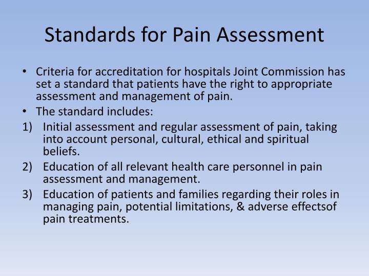 Standards for Pain Assessment