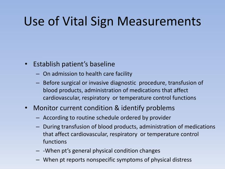 Use of Vital Sign Measurements