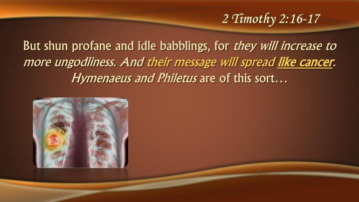 2 Timothy 2:16-17