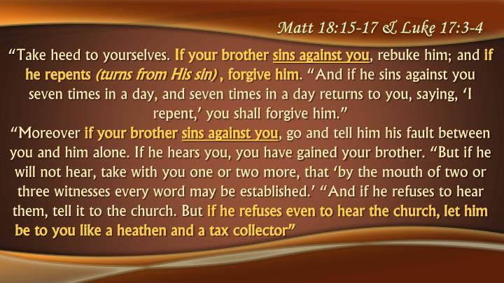 Matt 18:15-17 & Luke