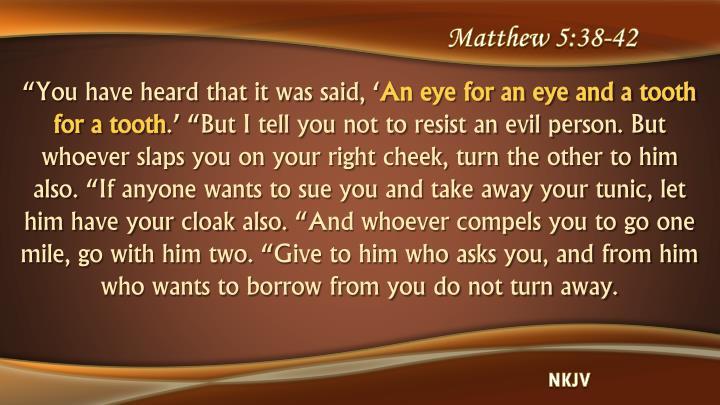 Matthew 5:38-42