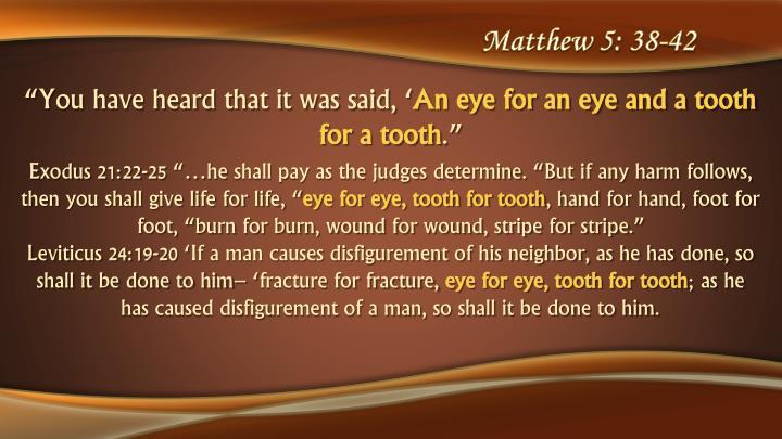 Matthew 5: 38-42