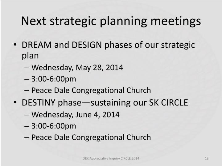Next strategic planning meetings