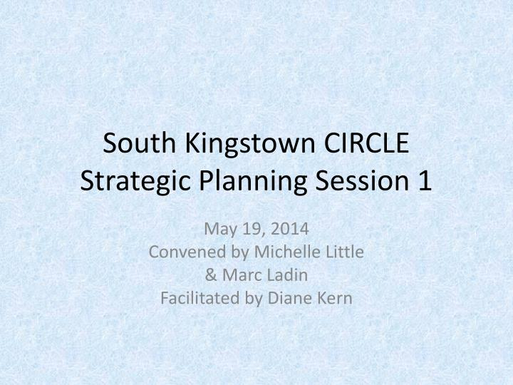South kingstown circle s trategic p lanning s ession 1