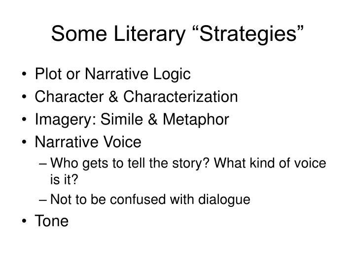 "Some Literary ""Strategies"""