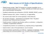 main issues on ils suite of specifications 1 2