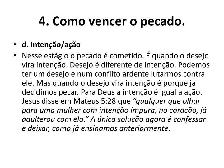 4. Como vencer o pecado.