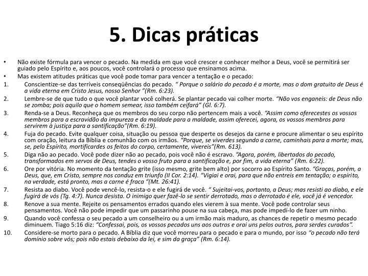 5. Dicas práticas