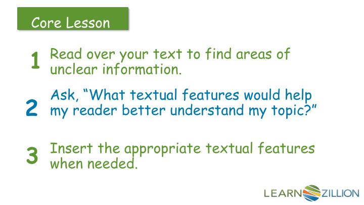 Read over your text to find areas of unclear information.