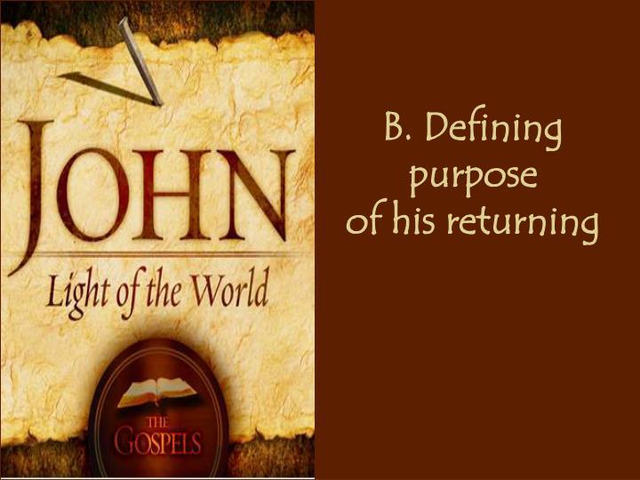 B. Defining purpose
