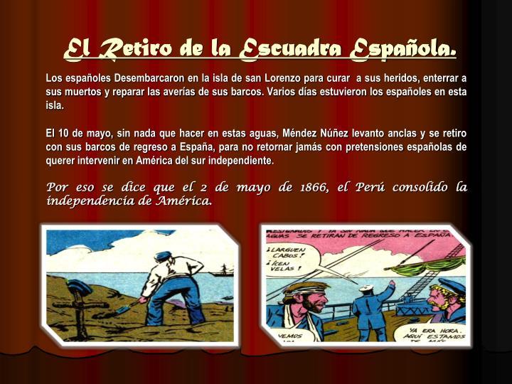 El Retiro de la Escuadra Española.