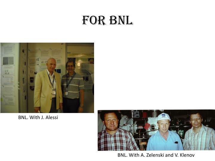For BNL