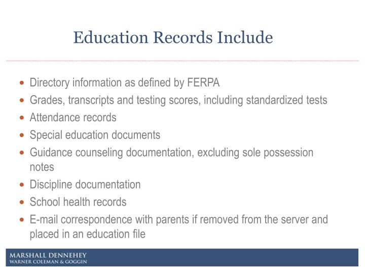 Education Records Include