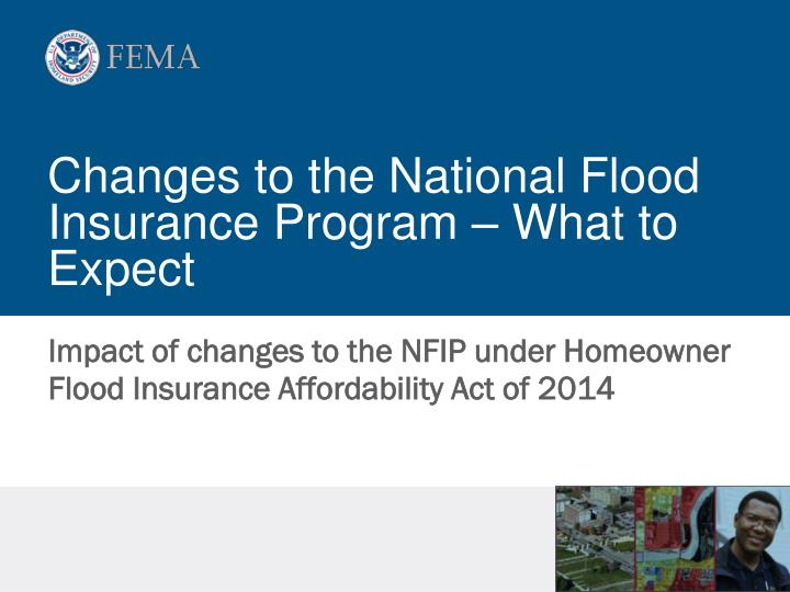 Changes to the national flood insurance program what to expect
