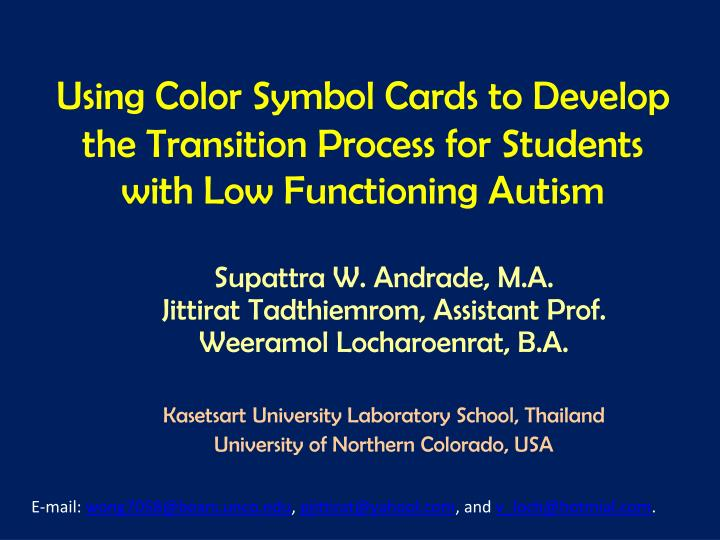 Using color symbol cards to develop the transition process for students with low functioning autism