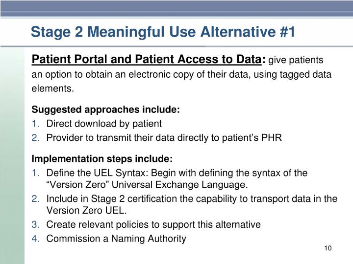 Stage 2 Meaningful Use Alternative #1