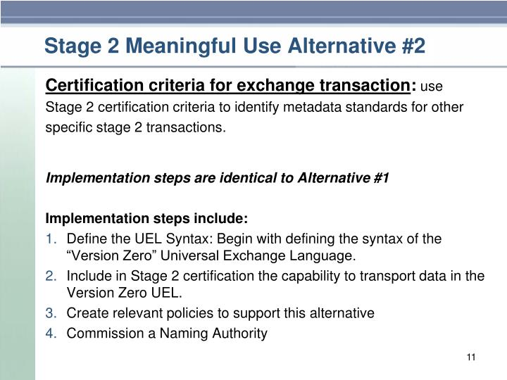 Stage 2 Meaningful Use Alternative #2