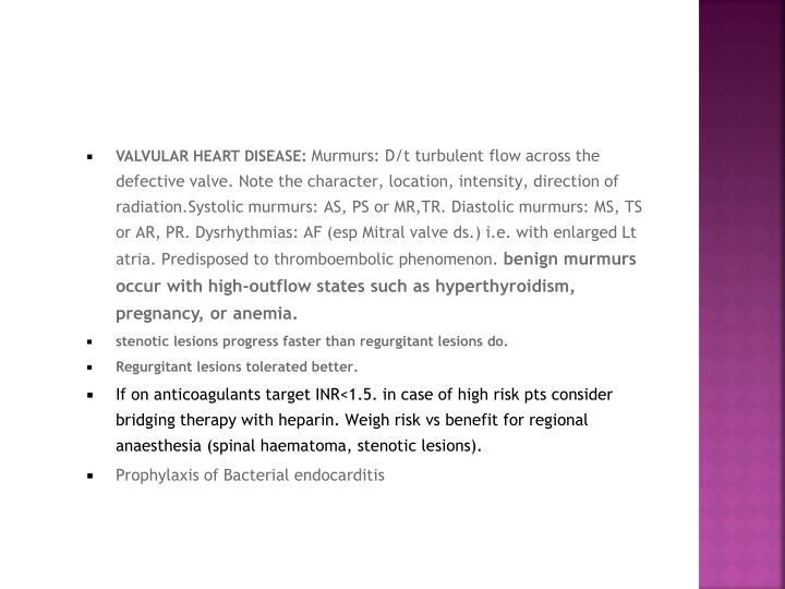 VALVULAR HEART DISEASE: