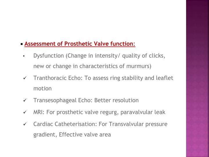 Assessment of Prosthetic Valve function