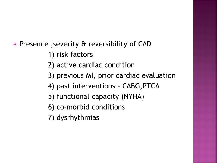 Presence ,severity & reversibility of CAD