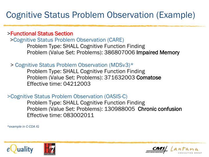 Cognitive Status Problem