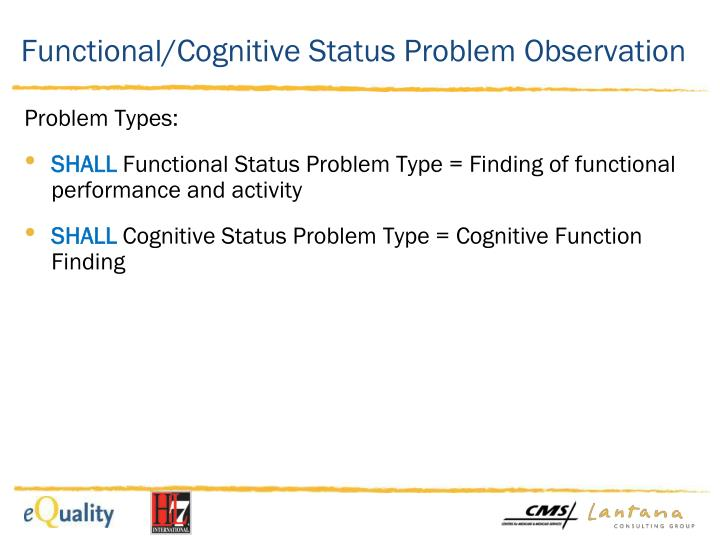 Functional/Cognitive
