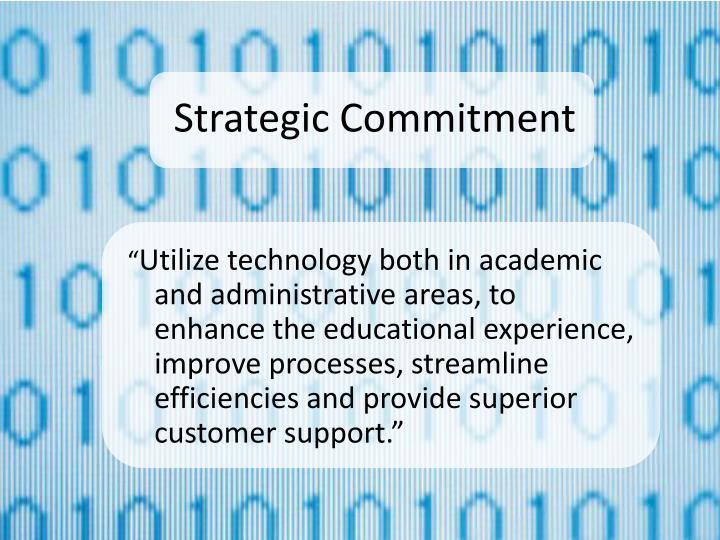 Strategic Commitment