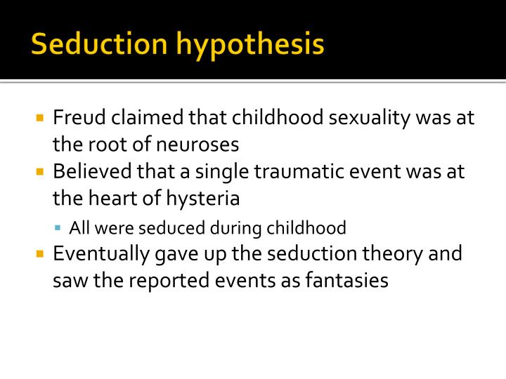 Seduction hypothesis