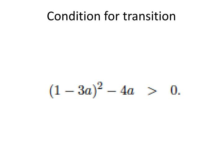 Condition for transition
