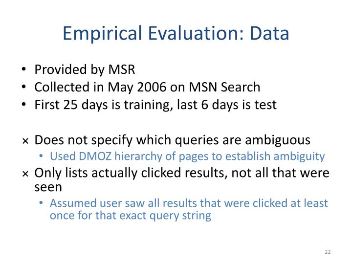 Empirical Evaluation: Data
