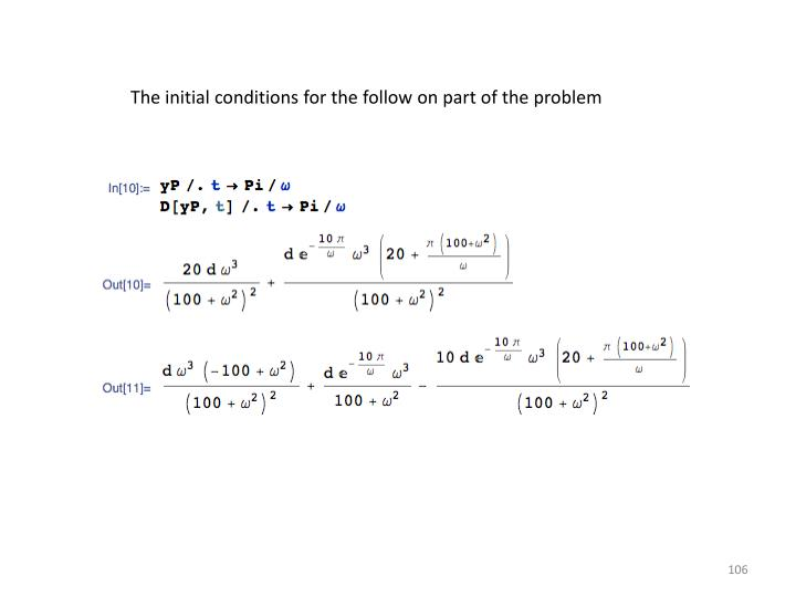 The initial conditions for the follow on part of the problem