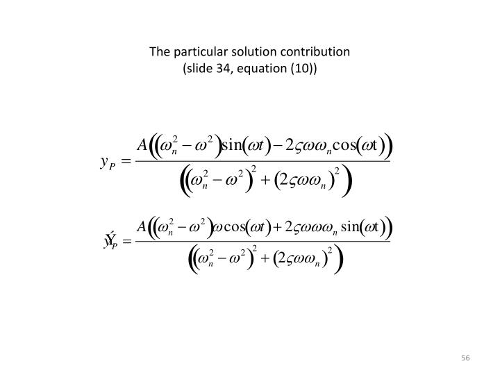 The particular solution contribution