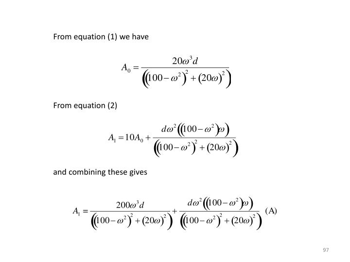 From equation (1) we have