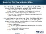 deploying riskview at cable msos