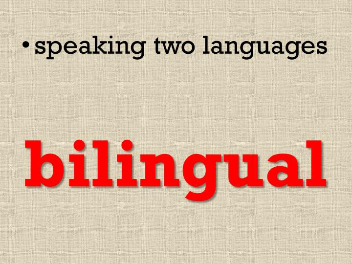 speaking two languages