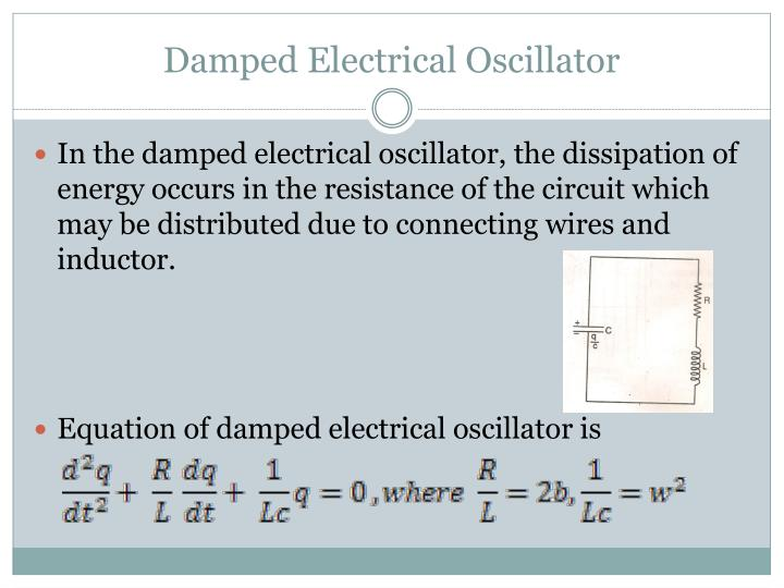 Damped Electrical Oscillator