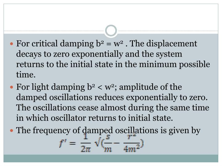 For critical damping b