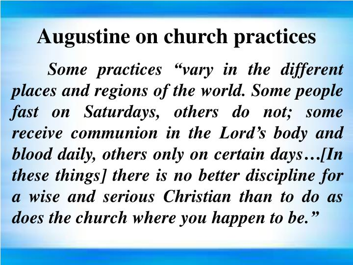 Augustine on church practices