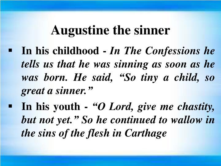Augustine the sinner