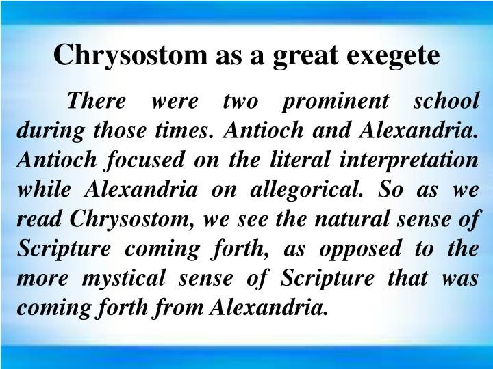 Chrysostom as a great exegete