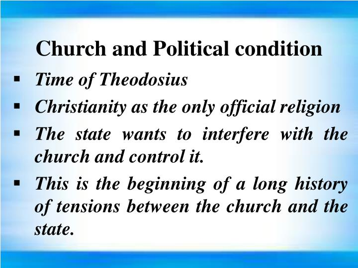 Church and Political condition