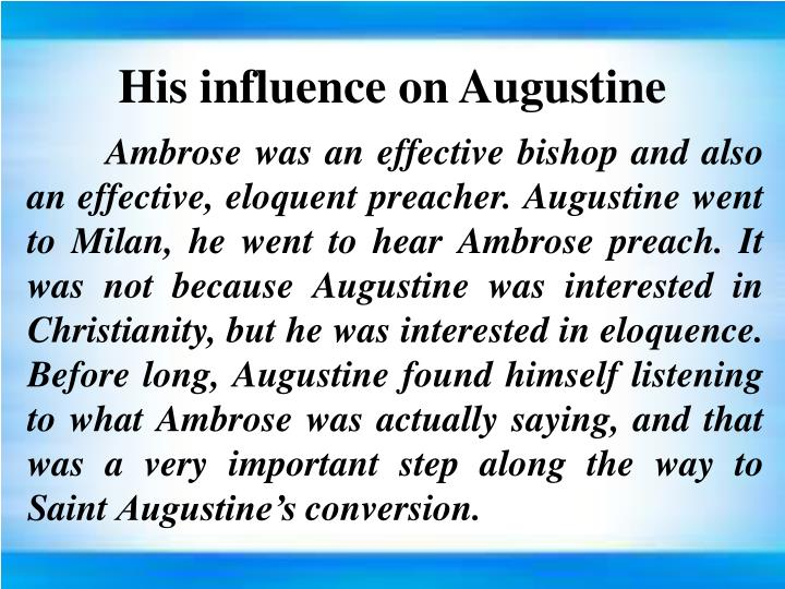 His influence on Augustine