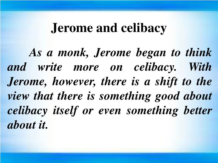 Jerome and celibacy