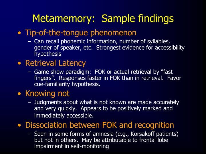 Metamemory:  Sample findings