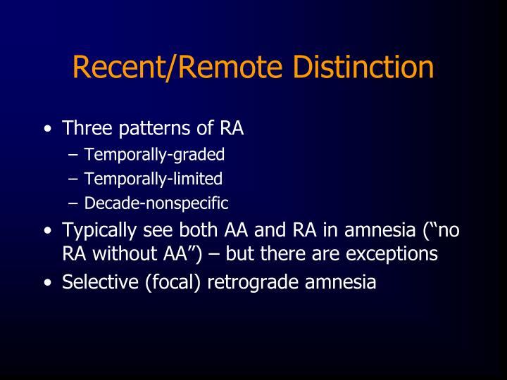 Recent/Remote Distinction