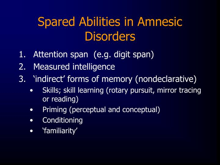 Spared Abilities in Amnesic Disorders